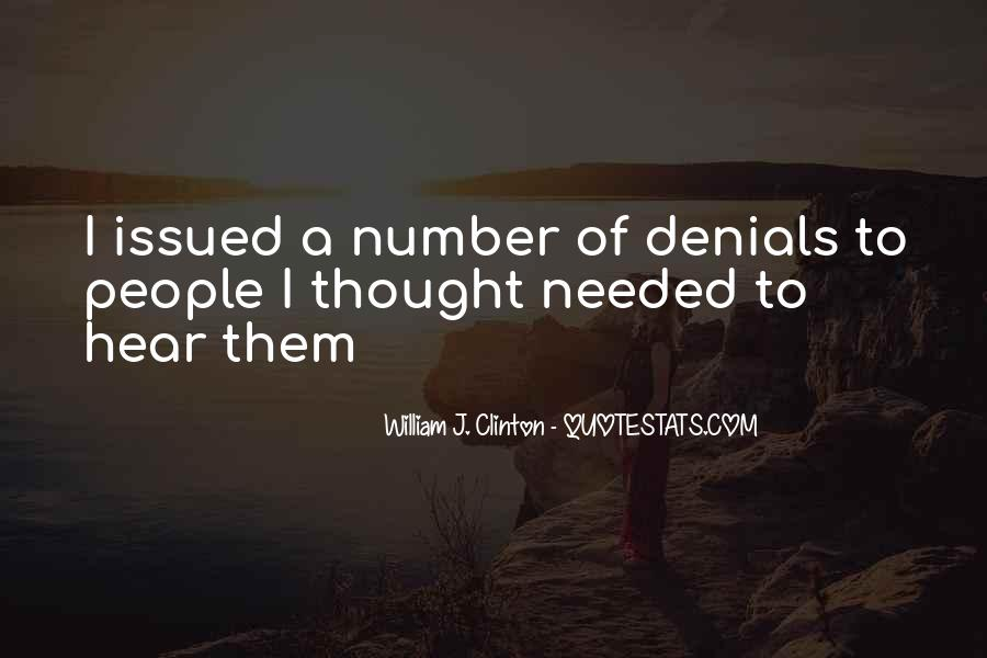Quotes About Denials #496565