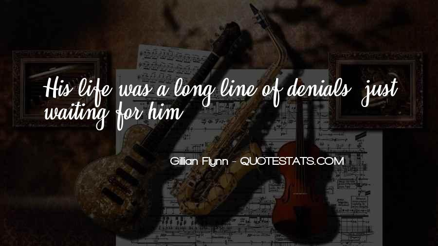 Quotes About Denials #86697