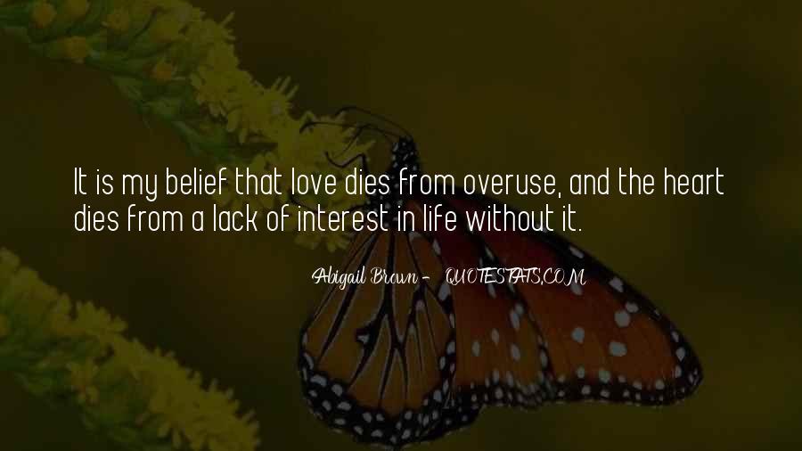 Love Dies Quotes #117086