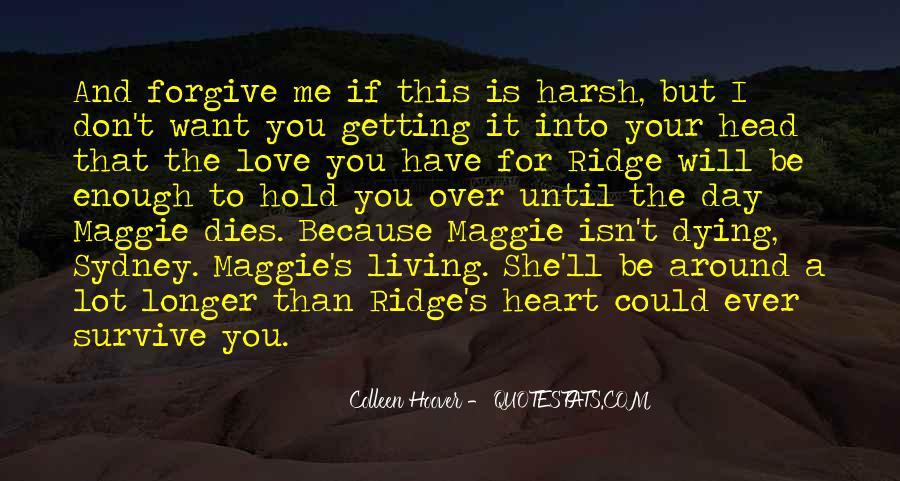 Love Dies Quotes #120957