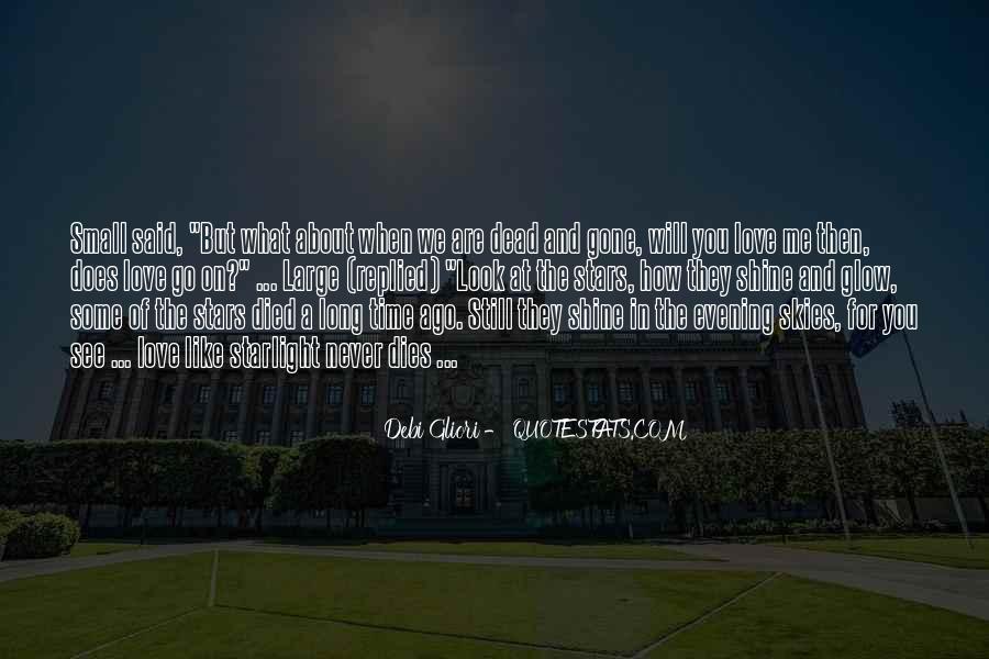 Love Dies Quotes #147276