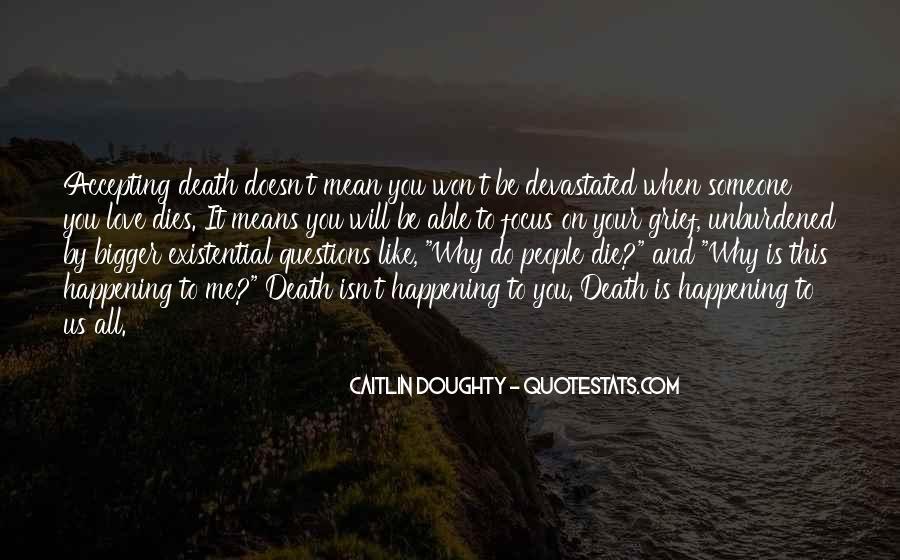 Love Dies Quotes #147538