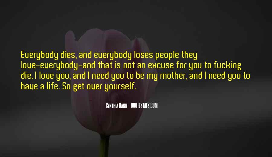 Love Dies Quotes #169251