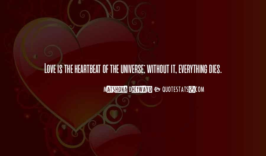 Love Dies Quotes #204412