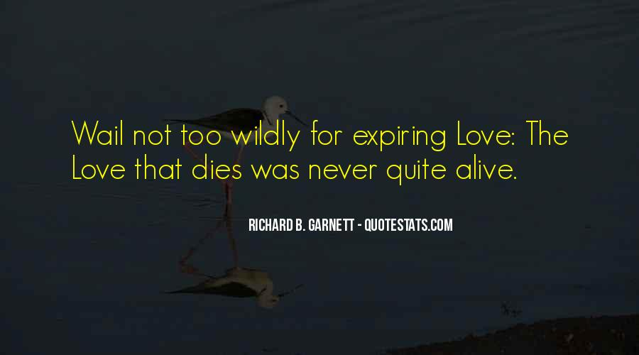 Love Dies Quotes #219333
