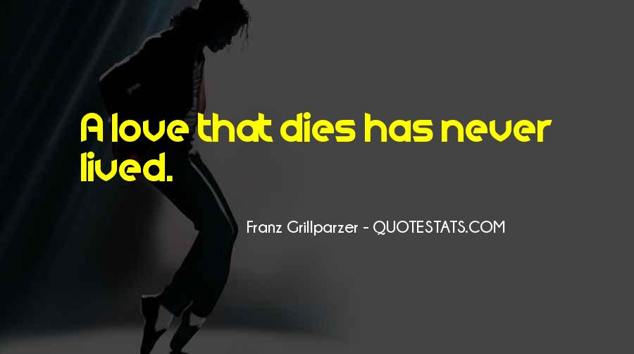 Love Dies Quotes #226303