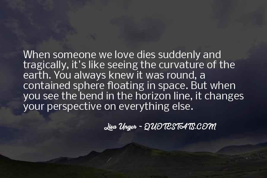 Love Dies Quotes #262508