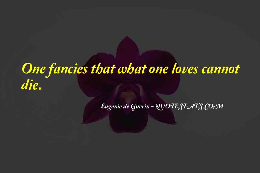 Love Dies Quotes #264381