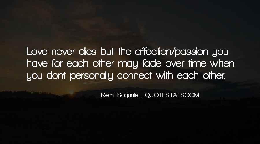 Love Dies Quotes #272368