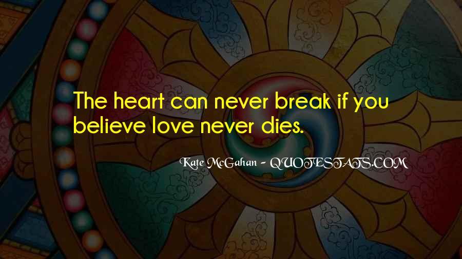 Love Dies Quotes #287463