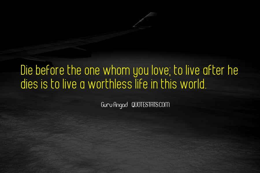 Love Dies Quotes #322911