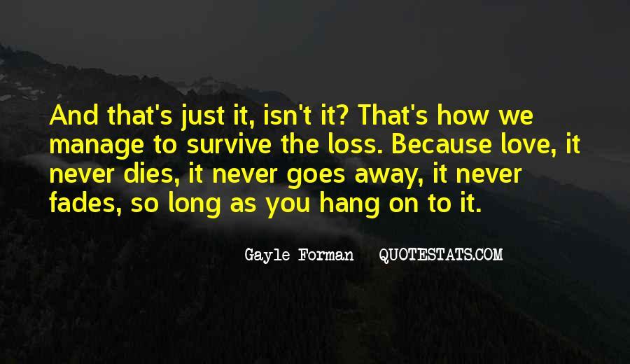 Love Dies Quotes #337219