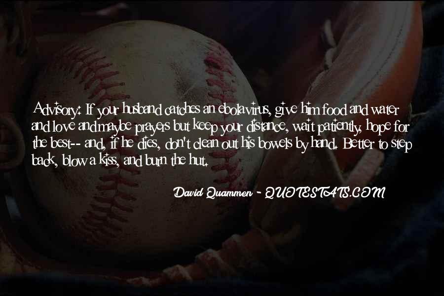 Love Dies Quotes #358708