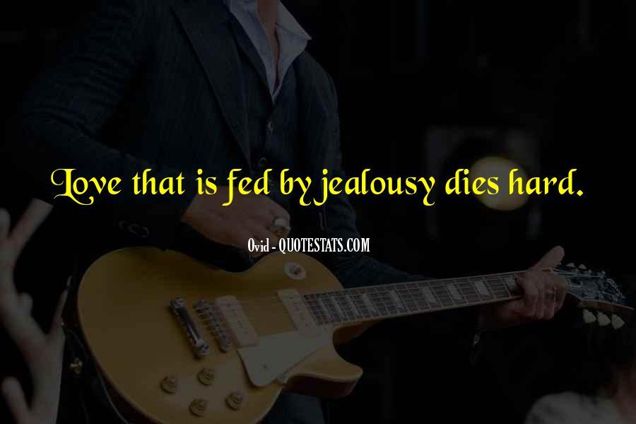 Love Dies Quotes #360339