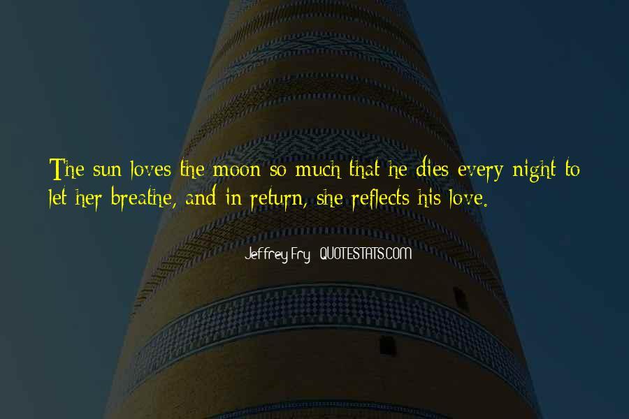 Love Dies Quotes #367495