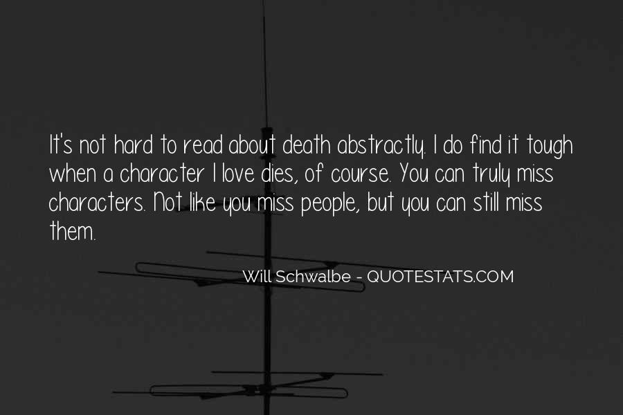 Love Dies Quotes #390928