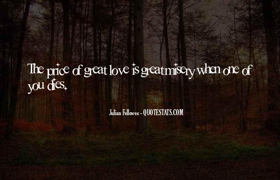 Love Dies Quotes #430240