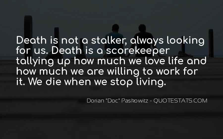 Love Dies Quotes #486392