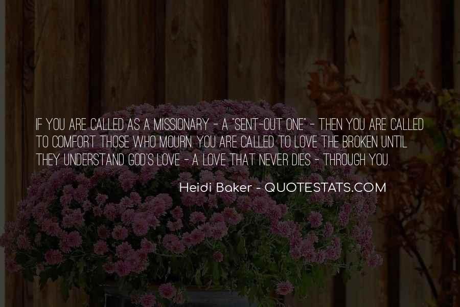 Love Dies Quotes #553736