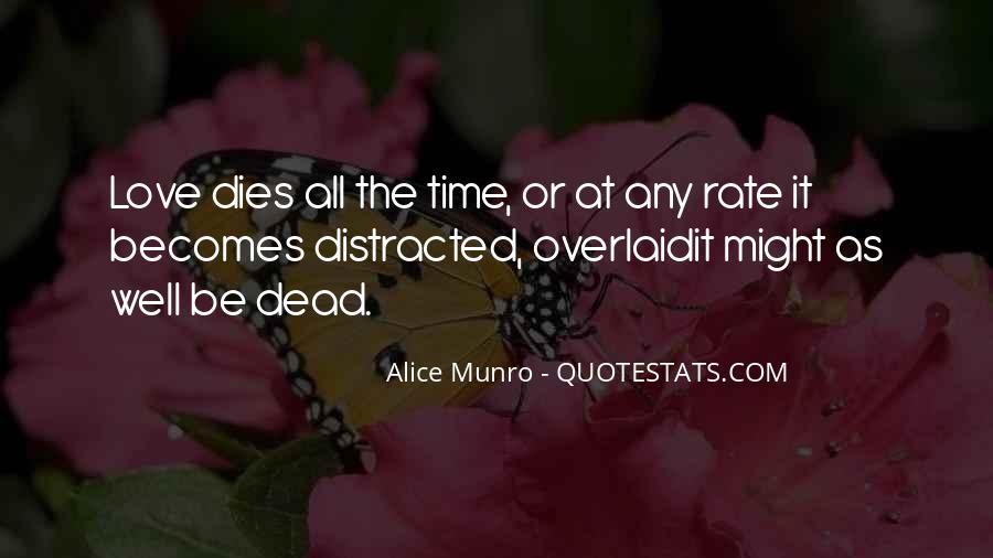Love Dies Quotes #559748