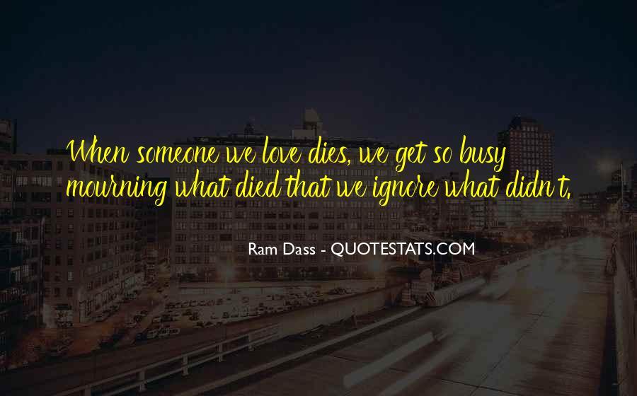 Love Dies Quotes #587535