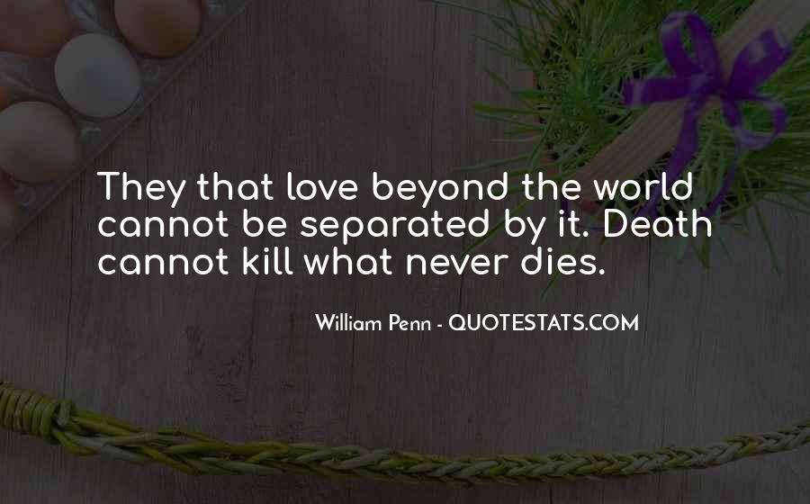 Love Dies Quotes #648138