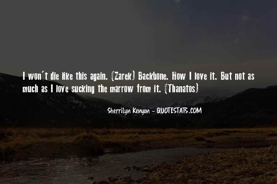 Love Dies Quotes #659684