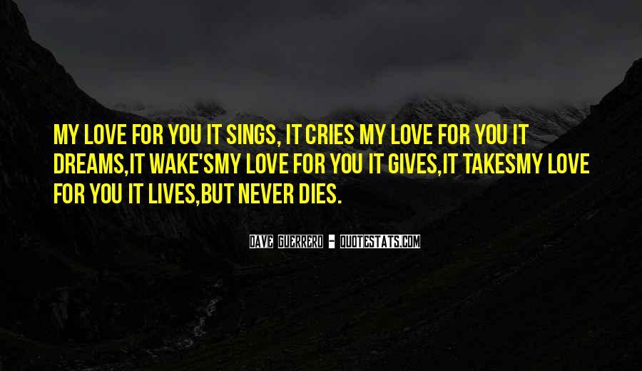 Love Dies Quotes #672995