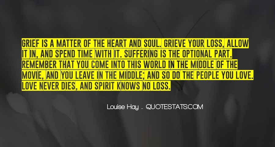 Love Dies Quotes #682839