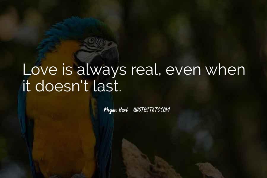 Love Doesn't Last Quotes #1345852