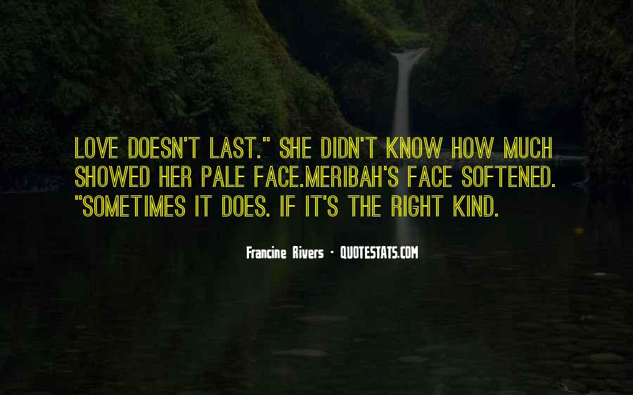 Love Doesn't Last Quotes #1767213