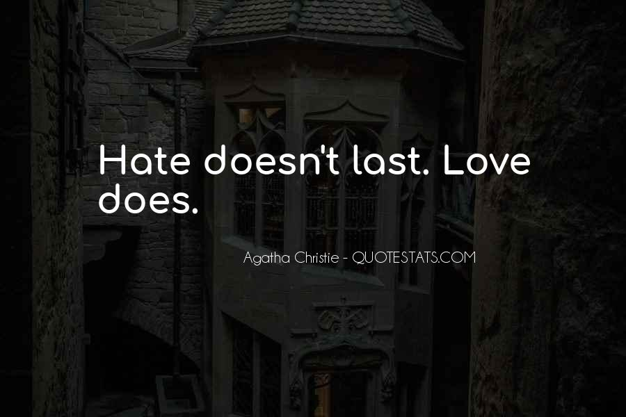 Love Doesn't Last Quotes #526952