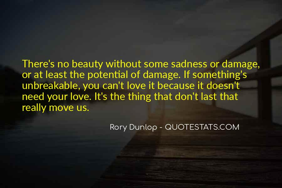 Love Doesn't Last Quotes #660149