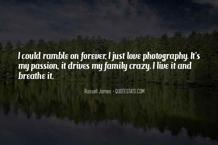 Love Drives Me Crazy Quotes #223706