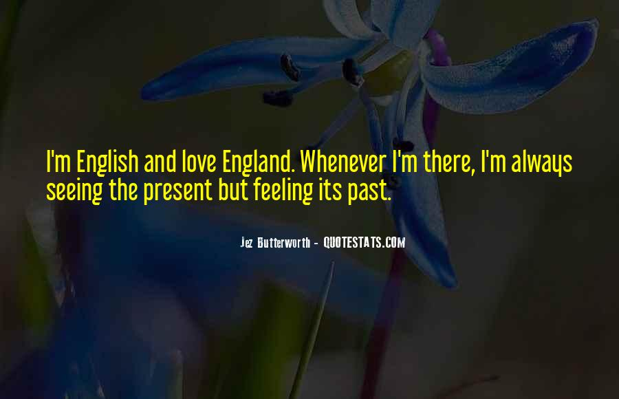 Love England Quotes #1318014