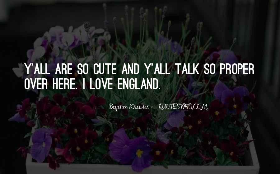 Love England Quotes #908115