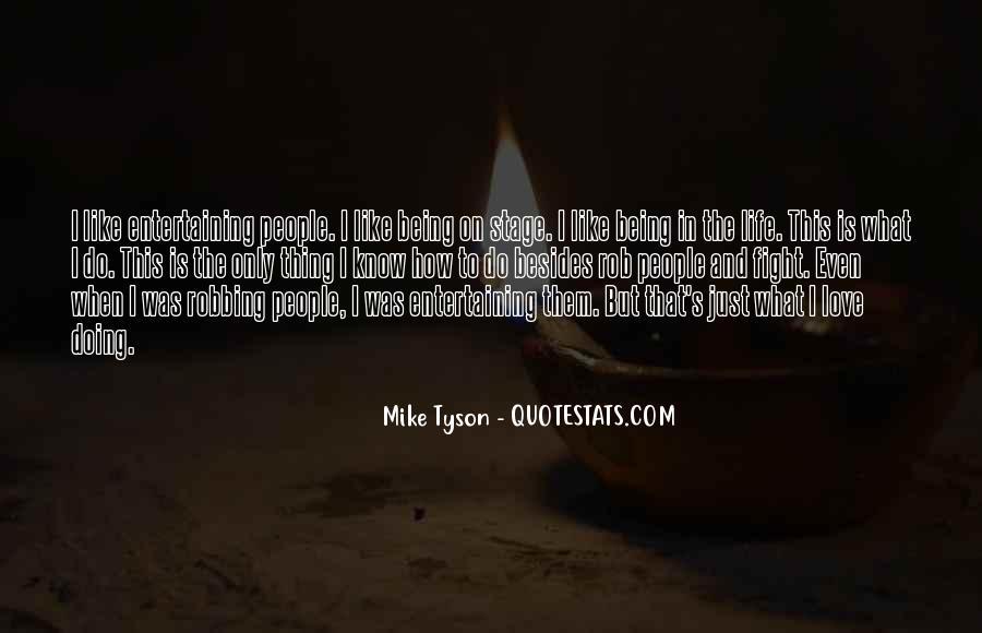 Love Entertaining Quotes #1110804
