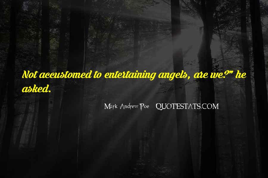 Love Entertaining Quotes #1712743