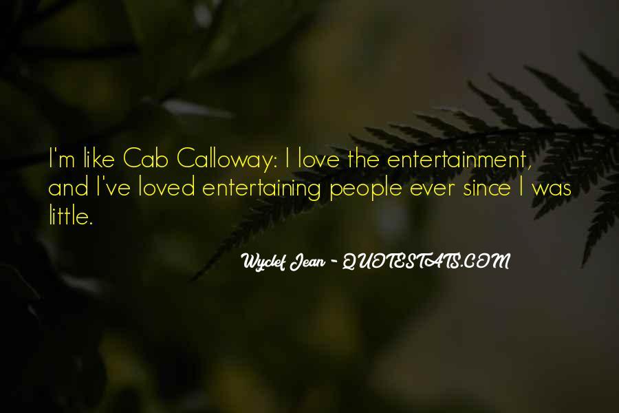 Love Entertaining Quotes #1750095