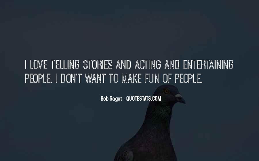 Love Entertaining Quotes #355066