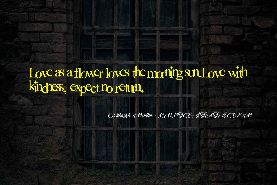 Love Expect Nothing In Return Quotes #1053333