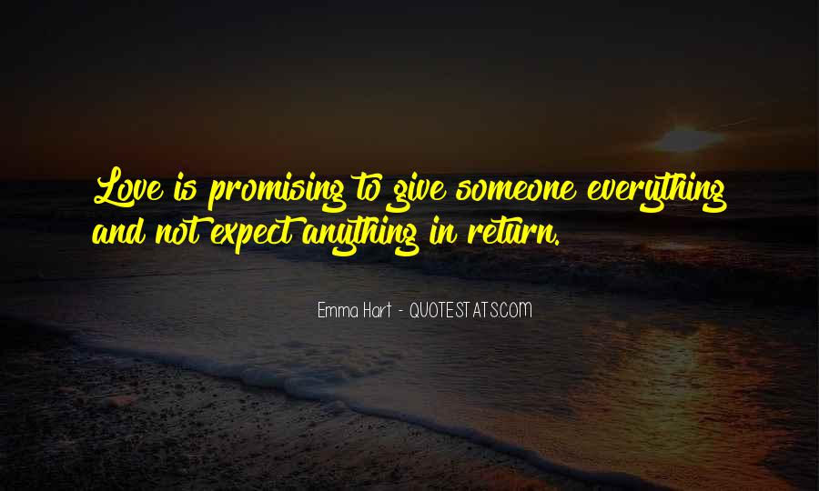 Love Expect Nothing In Return Quotes #532629