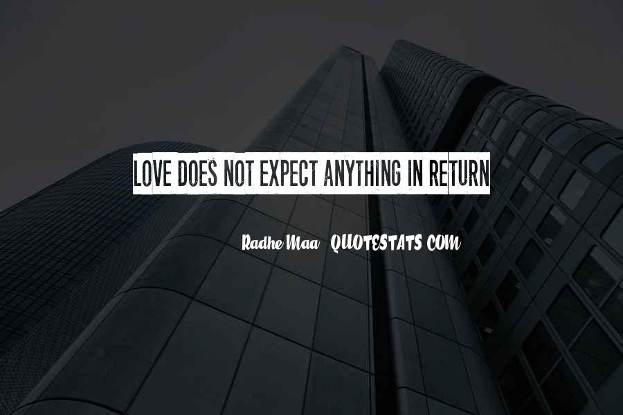 Love Expect Nothing In Return Quotes #616860
