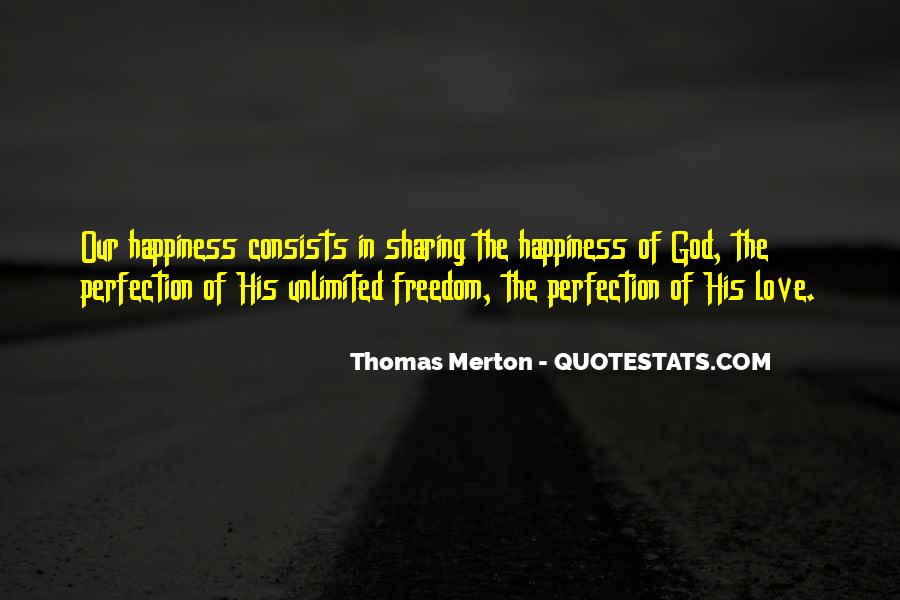 Love Faith Happiness Quotes #172134