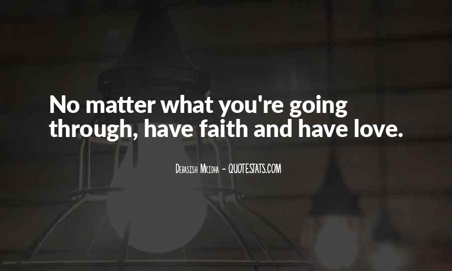 Love Faith Happiness Quotes #361425