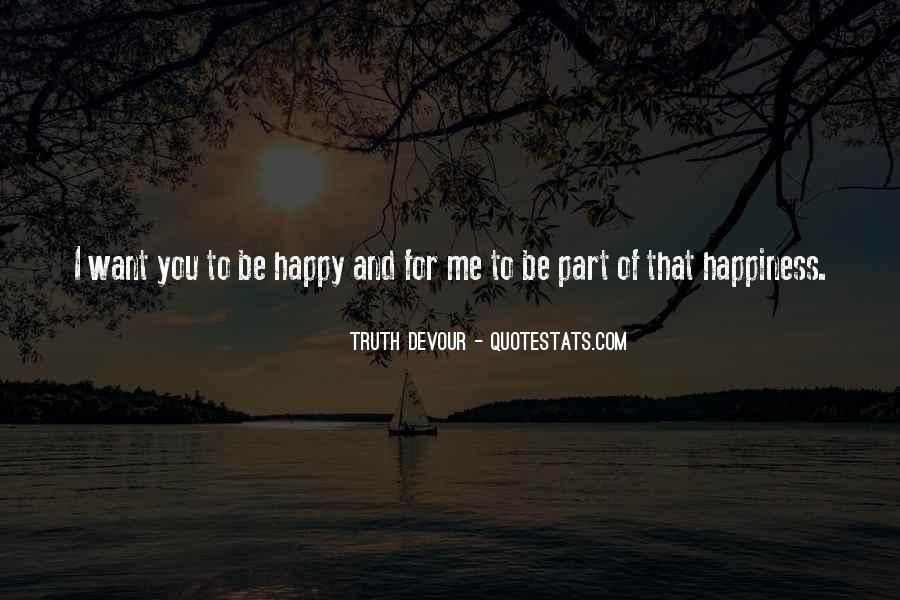 Love Faith Happiness Quotes #622433