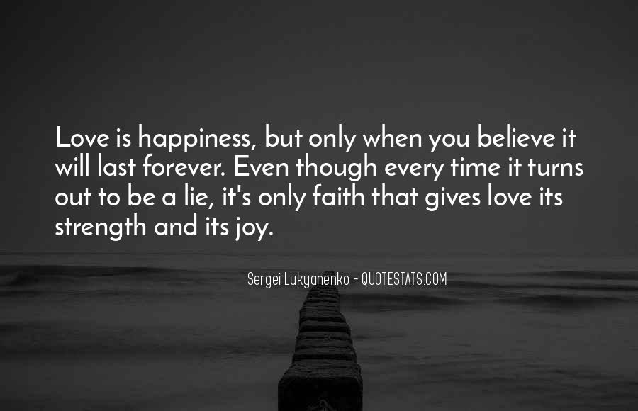 Love Faith Happiness Quotes #770337