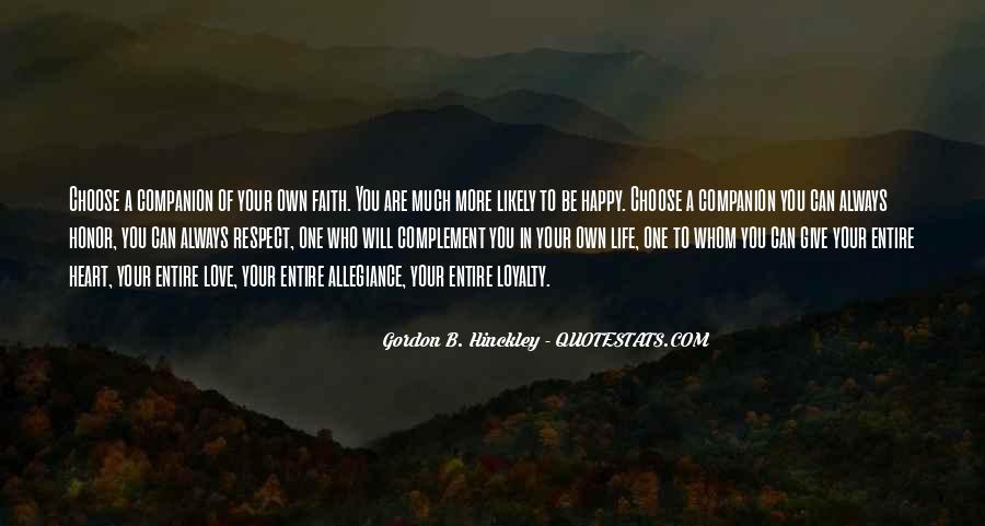 Love Faith Loyalty Quotes #1573919