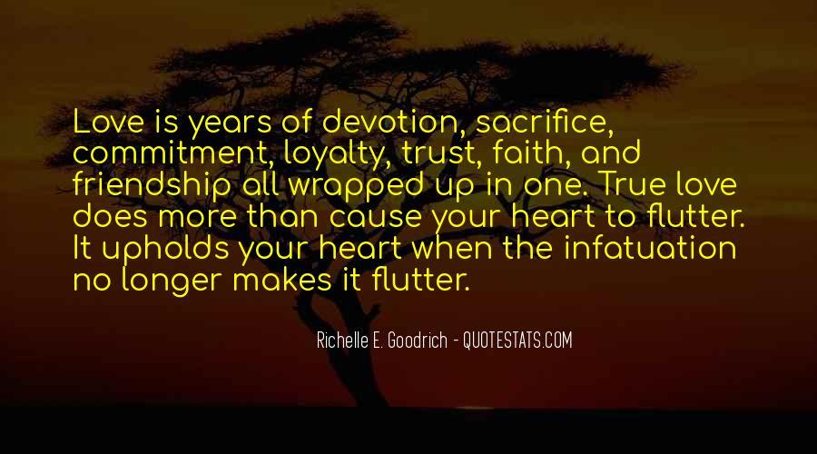 Love Faith Loyalty Quotes #1659808