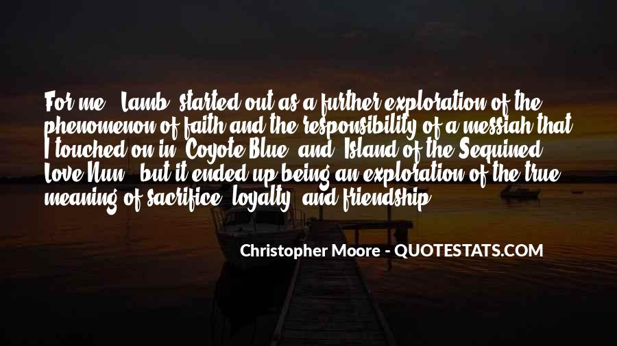 Love Faith Loyalty Quotes #882459